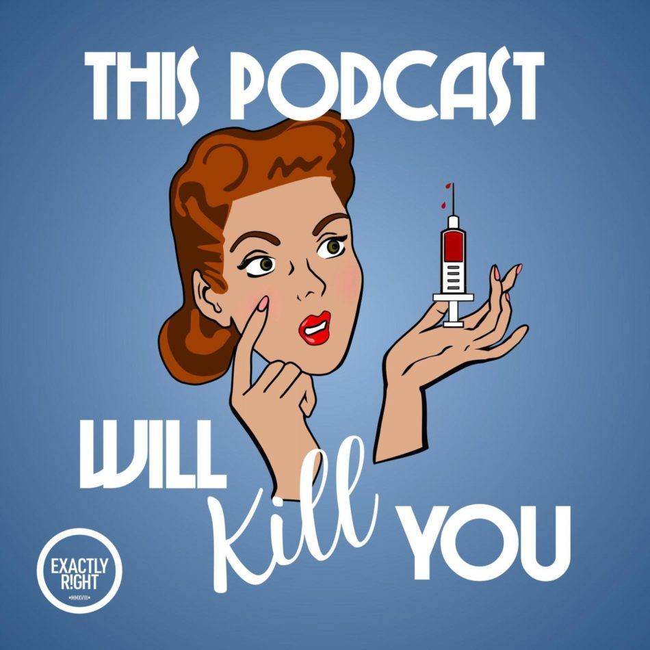 podcasts-to-listen-to:-this-podcast-will-kill-you-and-the-best-medical-podcasts-to-listen-to